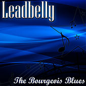 The Bourgeois Blues de Leadbelly