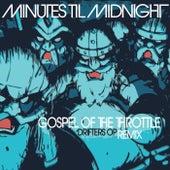 Gospel of the Throttle (Drifters Op Remix) de Minutes Til Midnight