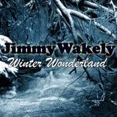 Winter Wonderland by Jimmy Wakely