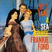 Let's Take A Sea Cruise With Frankie Ford de Frankie Ford