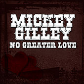 No Greater Love de Mickey Gilley