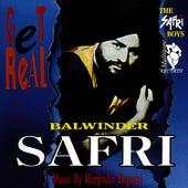 Get Real by Balwinder Safri