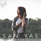 First Cut Is the Deepest (Myanmar Version) de San Yae