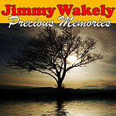 Precious Memories by Jimmy Wakely