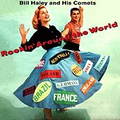 Rockin' Around The World von Bill Haley & the Comets