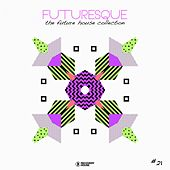 Futuresque - The Future House Collection, Vol. 21 de Various Artists