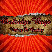 Victory Is Coming by The Oak Ridge Boys