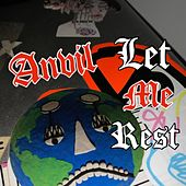 Let Me Rest von Anvil