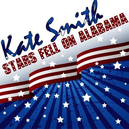 Stars Fell On Alabama by Kate Smith