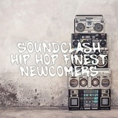 Soundclash: Hip Hop Finest Newcomers by Various Artists