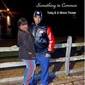 Something in Common by Miracle Thomas
