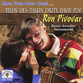 Tellin' Lies, Talkin' Dirty, Havin' Fun! de Ron Pivovar