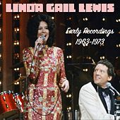 Early Recordings: 1963-1973 by Linda Gail Lewis