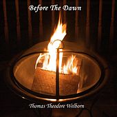 Before the Dawn by Thomas Theodore Welborn