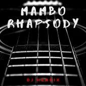 Mambo Rhapsody von DJ Henrix