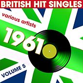 British Hit Singles 1961, Vol.5 by Various Artists