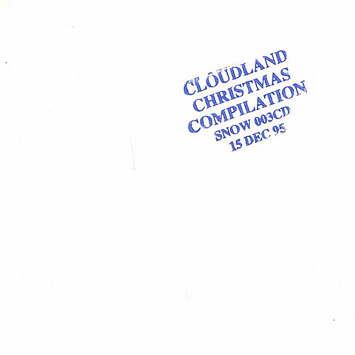 Cloudland Christmas Compilation by Various Artists