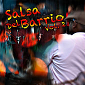 Salsa Del Barrio Vol. 2 by Various Artists