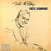 Twistin' The Stomp by Fats Domino