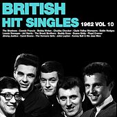 British Hit Singles 1962, Vol.10 by Various Artists