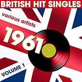 British Hit Singles 1961, Vol.1 by Various Artists