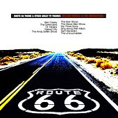 Route 66 Theme & Other Great TV Themes by Nelson Riddle & His Orchestra