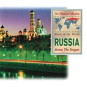 Russia Across The Steppes by Various Artists