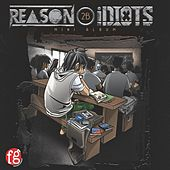 Reason 2B Idiots de Reason