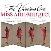 The Vivacious One by Ann-Margret