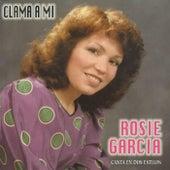 Clama a Mi by Rosie Garcia