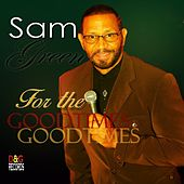 For the Good Times by Sam Green