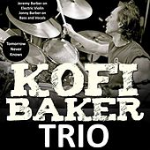 Tomorrow Never Knows de Kofi Baker Trio