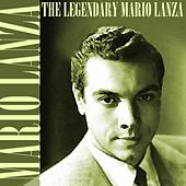 The Legendary Mario Lanza von Mario Lanza