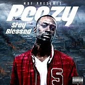 Stay Blessed by Peezy