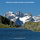 Blue Garden by Tom Kelly's Music Factory