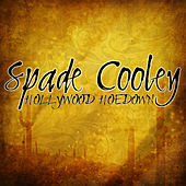 Hollywood Hoedown by Spade Cooley