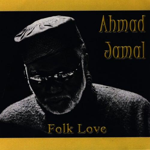Folk Love by Ahmad Jamal