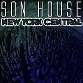 New York Central by Son House