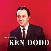 Presenting Ken Dodd by Ken Dodd