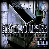 Baby in a Dumpster by A.C.E