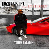 Your Image by DJ Papi