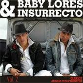 Etapa Baby Lores & Insurrecto - Vol. 2 de Baby Lores