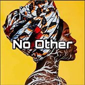 No Other by Bravo