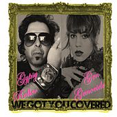 We Got You Covered de Gypsy Roller
