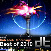 Dub Tech Recordings - Best Of 2010 von Various Artists