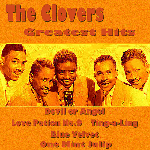 The Clovers Greatest Hits by The Clovers
