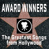 Award Winners: The Greatest Songs From Hollywood by Big Screen Soundtrack Orchestra