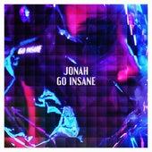 Go Insane by Jonah