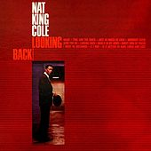 Looking Back von Nat King Cole