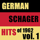 Schlager Hits Of 1962, Vol. 1 von Various Artists